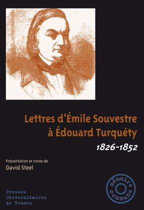 Lettres d'Émile Souvestre à Édouard Turquéty