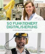 So funktioniert Digitalisierung