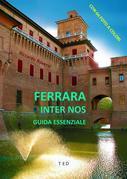 Ferrara. Guida essenziale
