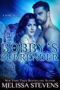 Bobby's Surrender