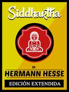 Siddhartha - De Hermann Hesse (EDICIÓN EXTENDIDA)