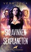 Die Sklavinnen des Sexplaneten | Erotischer Roman