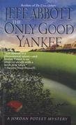 Jeff Abbott - Only Good Yankee