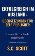 Erfolgreich Im Ausland: Übersetzungen Für Self-Publisher