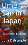 Umé San in Japan