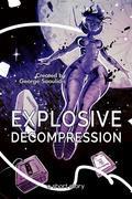Explosive Decompression