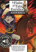 Fiabe Sonore Andersen 6 - Il principe malvagio; La regina delle nevi; Dodici in diligenza; La gara di salto