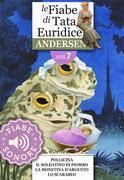 Fiabe Sonore Andersen 7 - Pollicina; Il soldatino di piombo; La monetina d'argento; Lo scarabeo