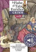 Fiabe Sonore Grimm 3 - Malvina; Sette in un colpo; Cenerentola; Il fedele Giovanni; Il re del monte d'oro