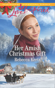 Her Amish Christmas Gift (Mills & Boon Love Inspired) (Women of Lancaster County, Book 4)
