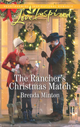 The Rancher's Christmas Match (Mills & Boon Love Inspired) (Mercy Ranch, Book 2)