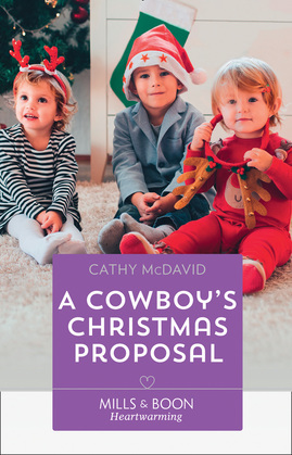 A Cowboy's Christmas Proposal (Mills & Boon Heartwarming) (The Sweetheart Ranch, Book 1)