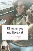 El mapa que me lleva a ti (Edición mexicana)