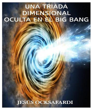 Una triada dimensional oculta en el big bang
