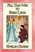 ALL THE WAY TO FAIRYLAND - 8 illustrated stories