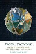 Digital Dictators