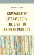 Comparative Literature in the Light of Chinese Prosody