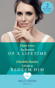 The Reunion Of A Lifetime: The Reunion of a Lifetime / A Bride to Redeem Him (Mills & Boon Medical)