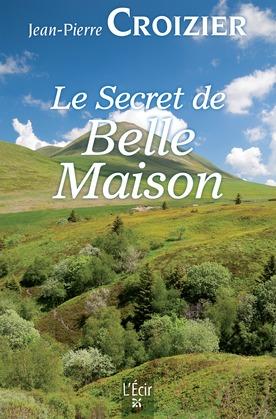 Le Secret de Belle Maison