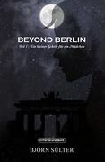 Beyond Berlin
