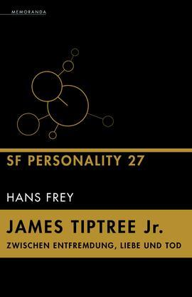James Tiptree Jr. – Zwischen Entfremdung, Liebe und Tod