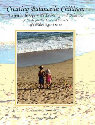 Creating Balance in Children: Activities to Optimize Learning and Behavior