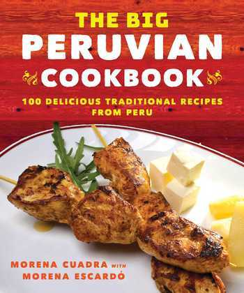 The Big Peruvian Cookbook