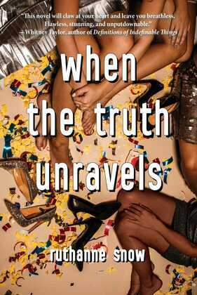 When the Truth Unravels
