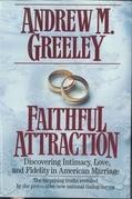 Faithful Attraction