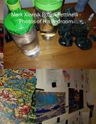 Mark Xiornik Rozen Pettinelli - Photos of His Bedroom
