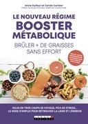 Le nouveau régime booster métabolique -  Brûler plus de graisses sans effort