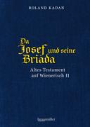 Da Josef und seine Briada