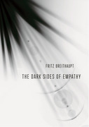 The Dark Sides of Empathy