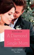 A Diamond For The Single Mum (Mills & Boon True Love) (Manhattan Babies, Book 2)