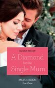 A Diamond For The Single Mum (Mills & Boon True Love) (Manhattan Babies, Book 2)