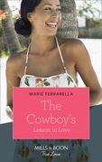 The Cowboy's Lesson In Love (Mills & Boon True Love)