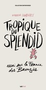 Tropique du Splendid