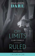 Off Limits: Off Limits / Ruled (Hard Riders MC) (Mills & Boon Dare)