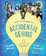 How to Become an Accidental Genius