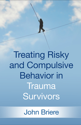Treating Risky and Compulsive Behavior in Trauma Survivors