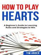 How To Play Hearts