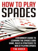 How to Play Spades