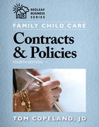 Family Child Care Contracts & Policies, Fourth Edition