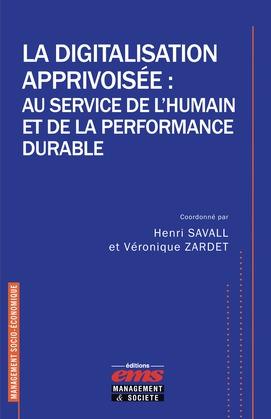 La digitalisation apprivoisée : au service de l'humain et de la performance durable