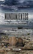 Los mandamientos de la ley del hombre