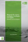 Manual de contra teología o teología corregida