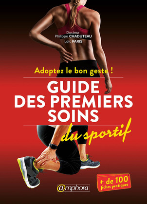 Guide des premiers soins du sportif