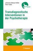 Transdiagnostische Interventionen in der Psychotherapie