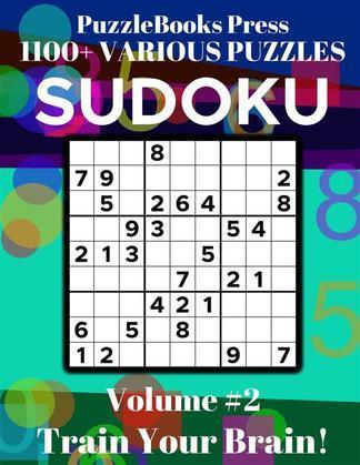 PuzzleBooks Press - Sudoku - Volume 2: Train Your Brain!