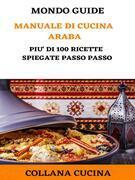 Il Mondo degli Ebook presenta 'Manuale di Cucina Araba'
